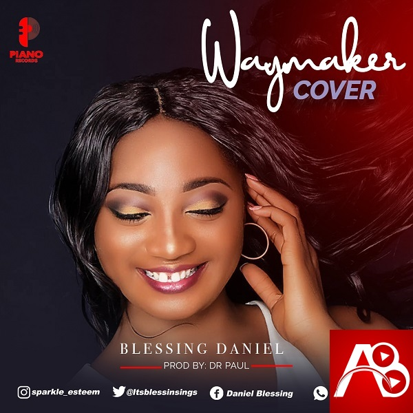 Blessing Daniel - Way Maker [Cover]