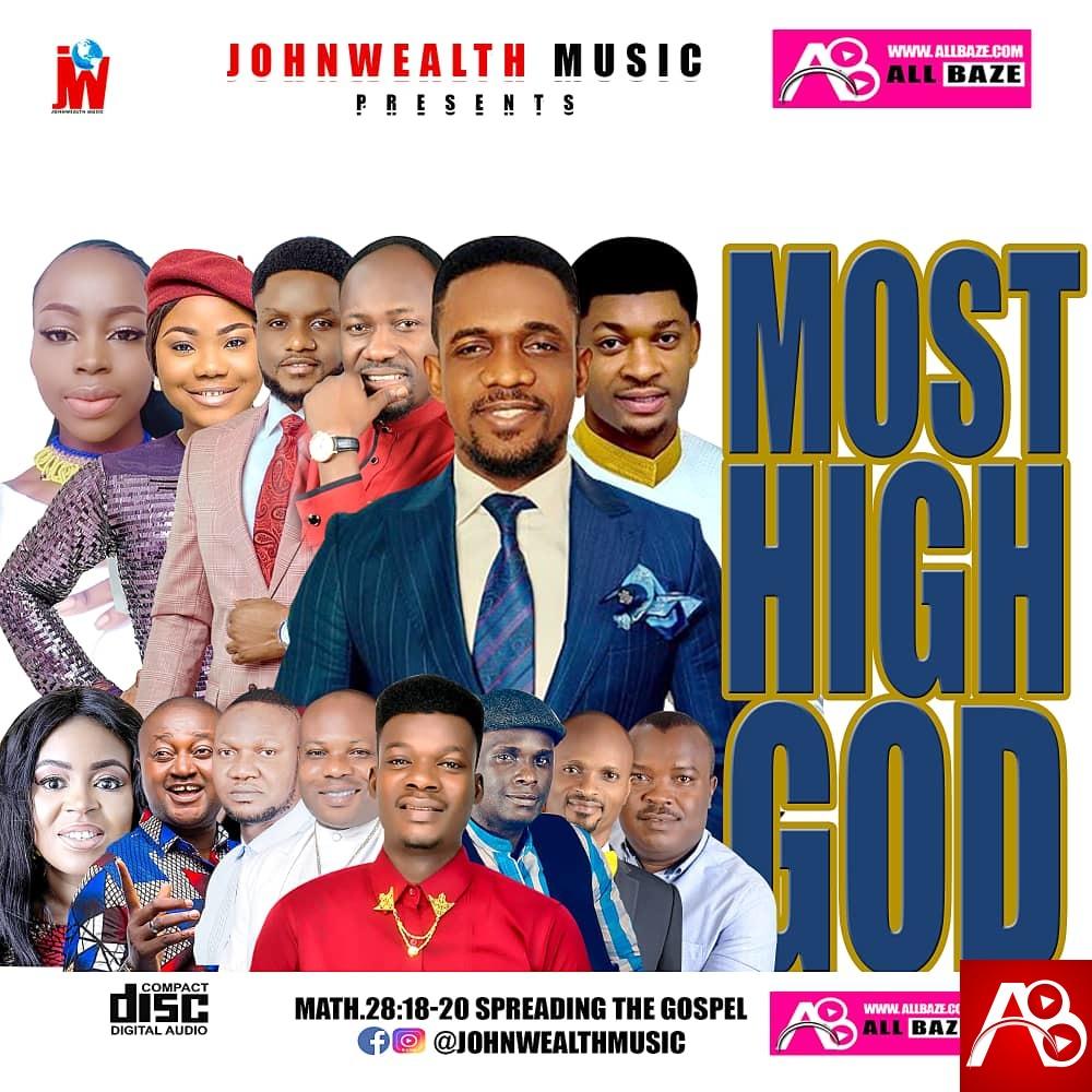 Johnwealth Music – Most High Gospel Mixtape