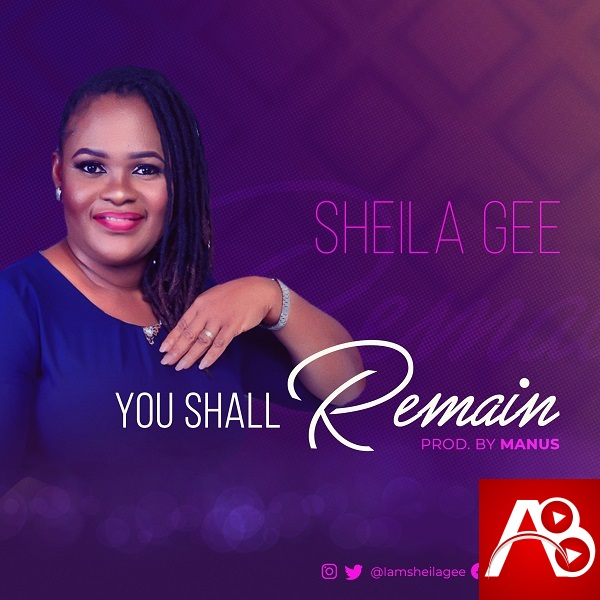 Sheila Gee – You Shall Remain