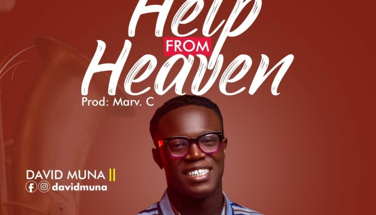 David Muna - Help From Heaven