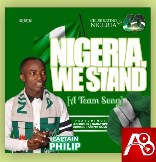 Nigeria We Stand Captain Philip