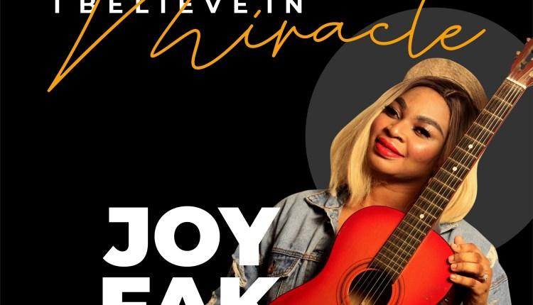 Joy Fak I Believe in Miracle