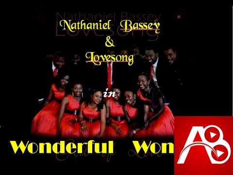 Wonderful Wonder Lovesong,Nathaniel Bassey