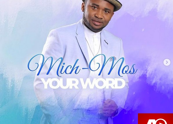 Mich-Mos - Your Word