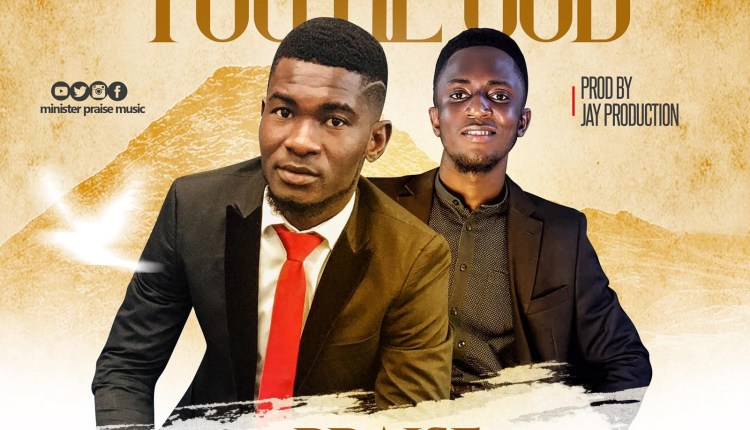 Minister Praise,You are God,Tomking,Minister Praise You are god   ,AllBaze,Get More Music @AllBaze.com,Download Naija Gospel songs, DOWNLOAD NIGERIAN GOSPEL MUSICE,Free Gospel Music Download,Gospel MP3, Gospel Music,Gospel Naija,GOSPEL SONGS, Gospel Audio songs free download,LATEST NAIJA GOSPEL MUSIC,Latest Nigeria Gospel Songs,Nigeria Gospel Music,Nigeria Gospel Song,Nigeria gospel songs,Nigerian Gospel Artists,NIGERIAN GOSPEL MUSIC,Naija Loaded Gospel,Christian Song,Christian Songs,