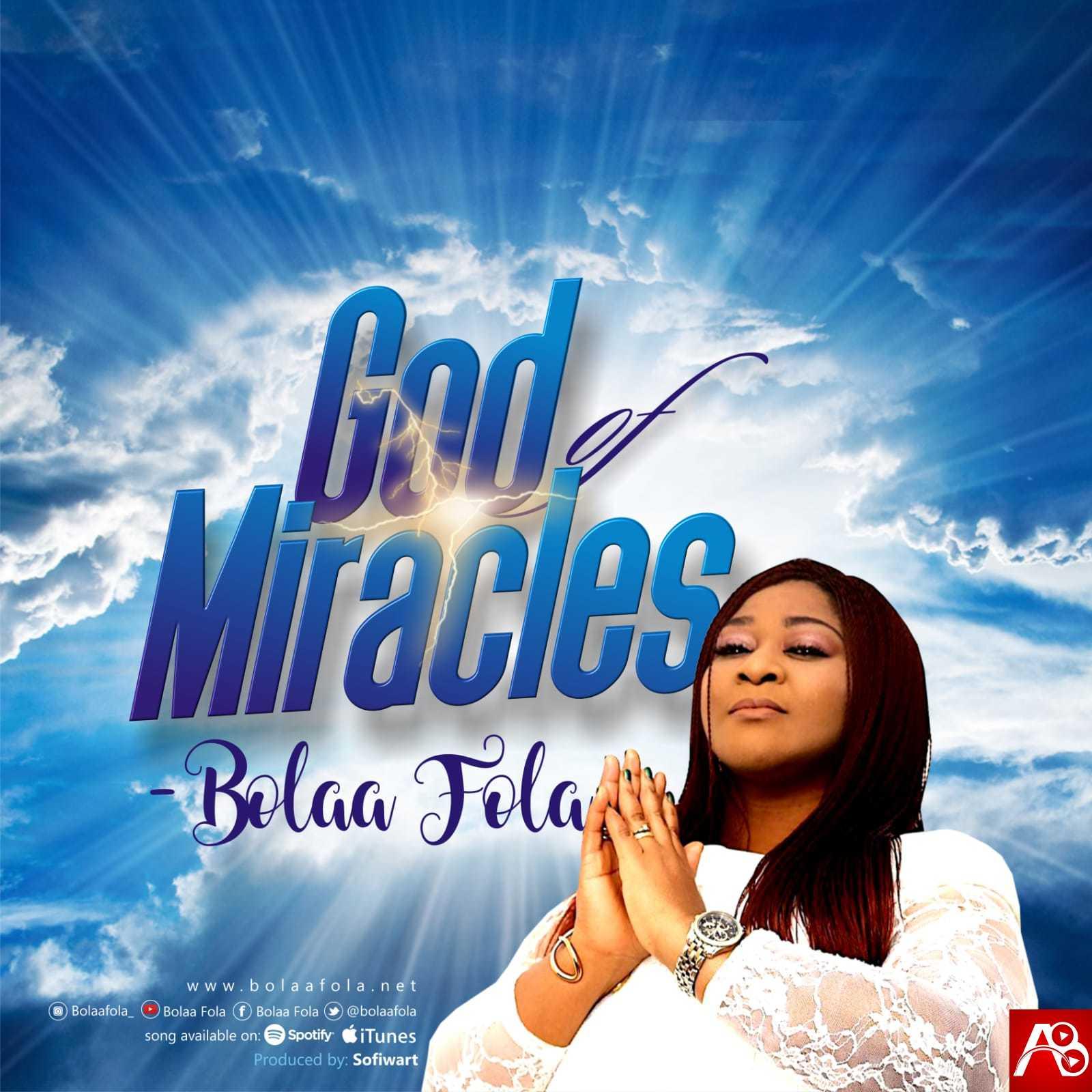 Bolaafola - God of Miracles