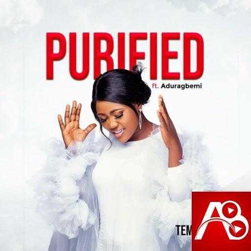 Temiloluwa,Purified,Aduragbemi