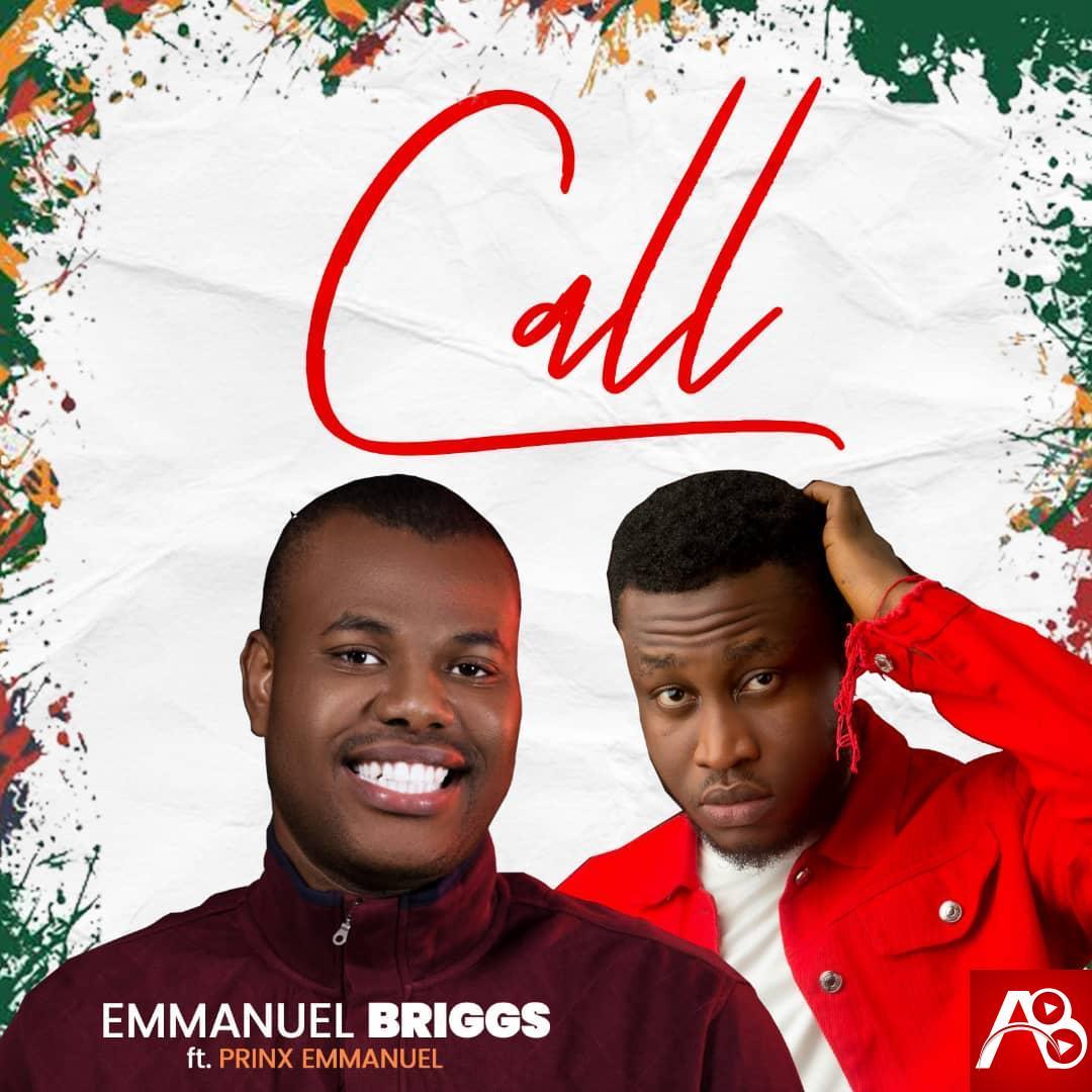 Emmanuel Briggs Call