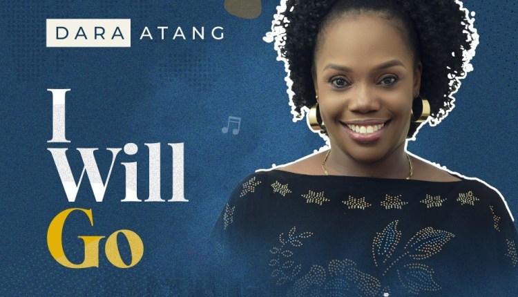 Dara Atang - I will Go