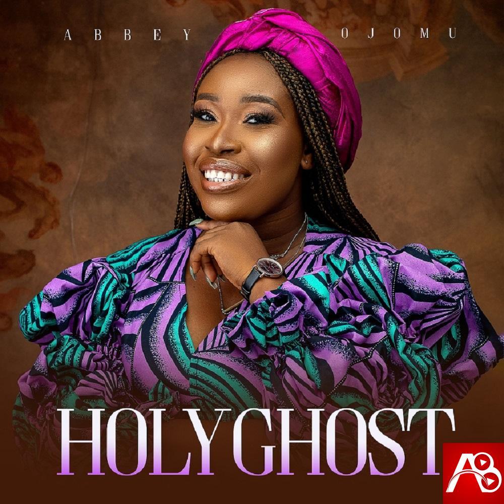 Abbey Ojomu Holy Ghost