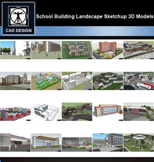 ★【Sketchup 3D Models】20 Types of School Sketchup 3D Models V 7