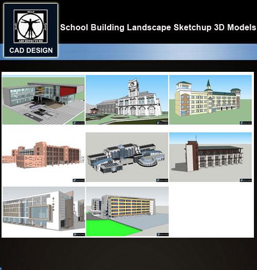 ★【Sketchup 3D Models】8 Types of School Sketchup 3D Models V 9