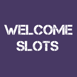 Welcome Slots