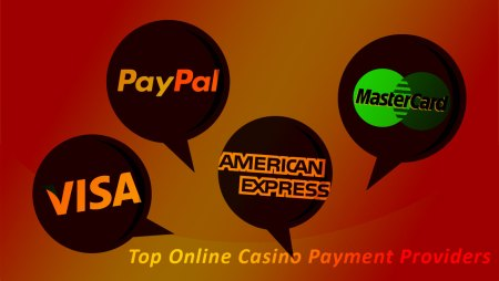 Top Online Casinos Payment Providers