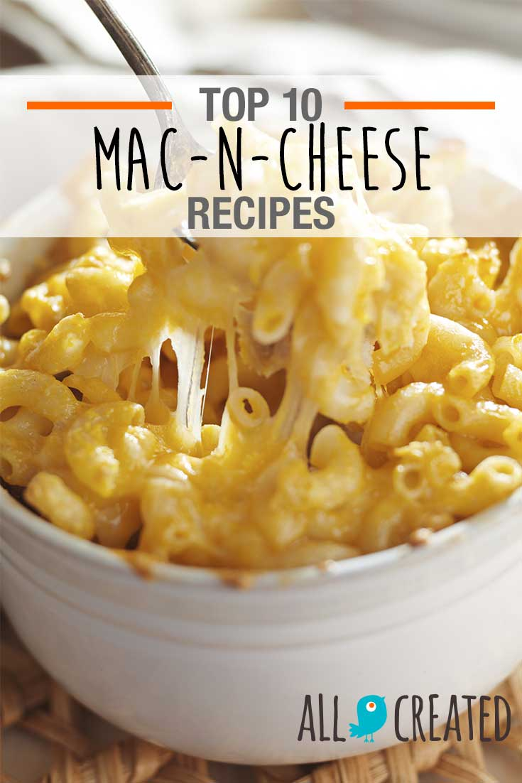 10 Macaroni And Cheese Recipes Youll Love