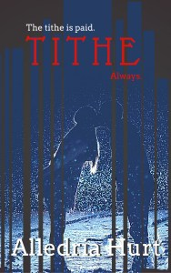 Tithe by Alledria Hurt