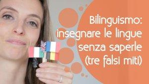 Insegnare le lingue ai bambini senza saperle