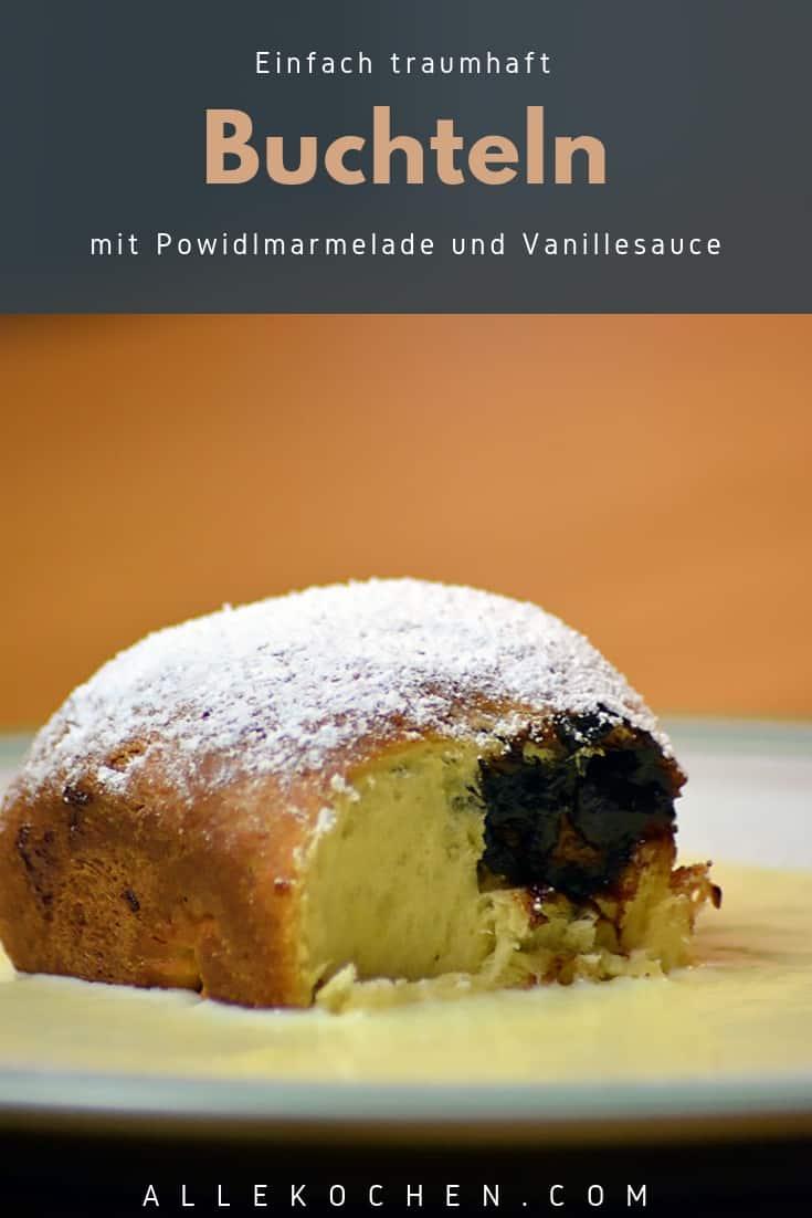 Rezept für Buchteln mit Powidlmarmelade und Vanillesauce