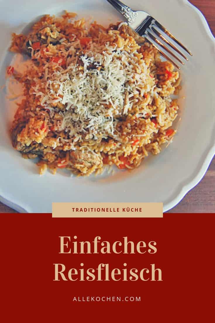 Ein einfaches Rezept für Reisfleisch. Ein beliebtes und dankbares Familienessen.