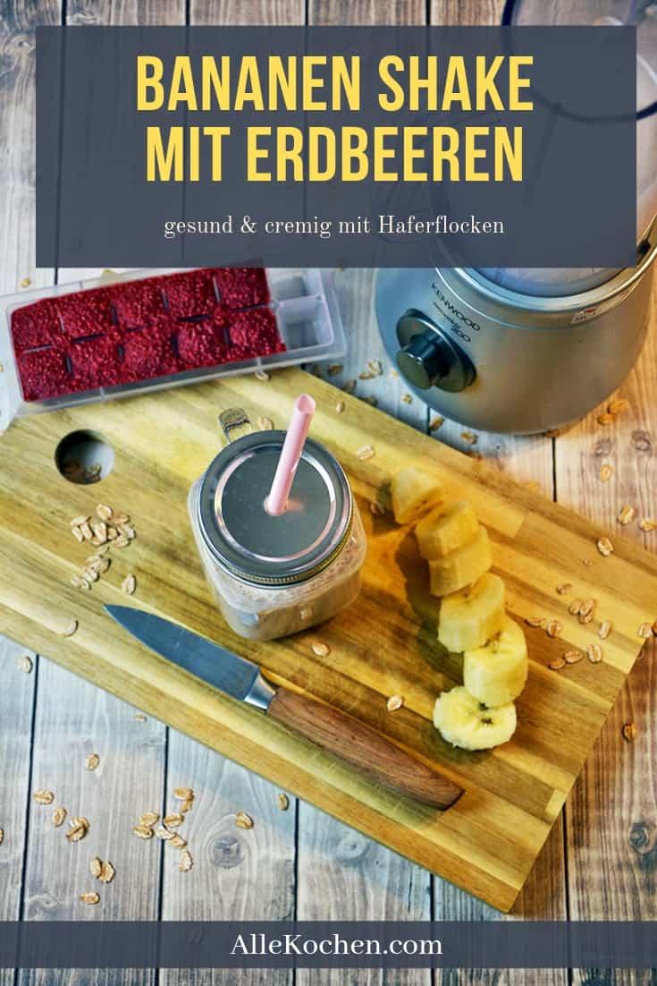 Ein Rezept für einen herrlich gesunden Bananen Shake mit Erdbeeren und Haferflocken. Enthält viele Vitamine und Ballaststoffe für die richtige Ernährung.