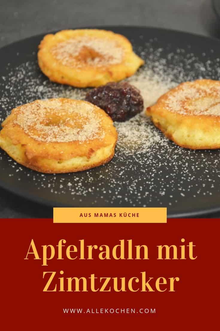 Apfelradln mit Zimtzucker sind sehr einfach zu machen und schmecken der ganzen Familie. Mit diesem Rezept hat schon meine Oma so gebacken und meiner Mama weitergegeben.
