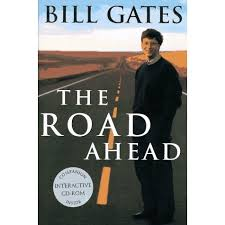 Summary + PDF: The Road Ahead, by Bill Gates | Allen Cheng