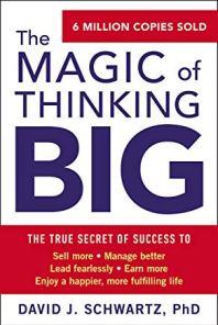 Best Summary + PDF: The Magic of Thinking Big, by David