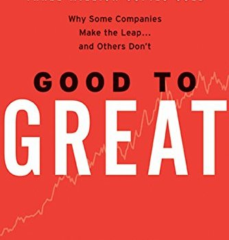 #1 Book Summary: Good to Great, by Jim Collins