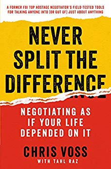 Best Summary: Never Split the Difference, by Chris Voss