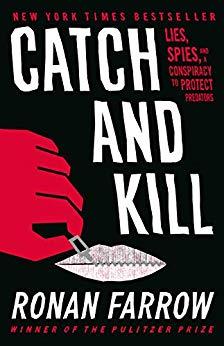 Catch and Kill Book Summary, by Ronan Farrow