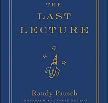 #1 Book Summary: The Last Lecture, by Randy Pausch