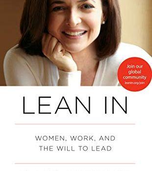 #1 Book Summary: Lean In, by Sheryl Sandberg