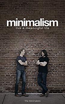 Minimalism Book Summary, by Joshua Fields Millburn and Ryan Nicodemus