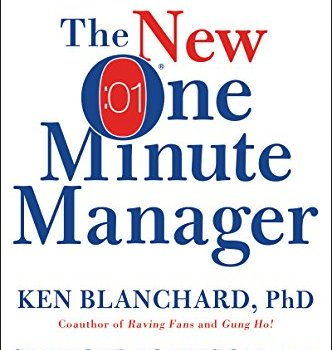 The One-Minute Manager Book Summary, by Ken Blanchard and Spencer Johnson