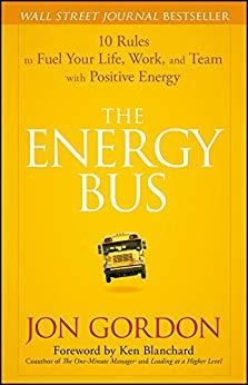 The Energy Bus Book Summary, by Jon Gordon
