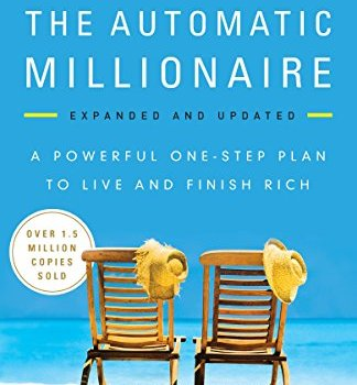 The Automatic Millionaire Book Summary, by David Bach