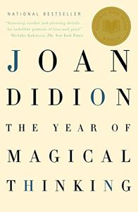 The Year Of Magical Thinking Book Summary, by Joan Didion