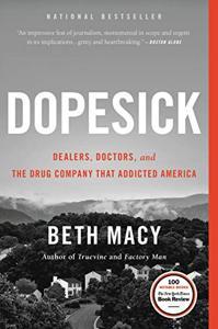 Dopesick Book Summary, by Beth Macy