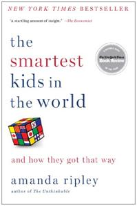 The Smartest Kids In The World Book Summary, by Amanda Ripley