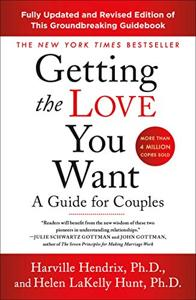 Getting The Love You Want Book Summary, by Harville Hendrix