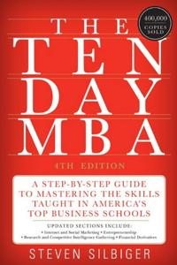 The Ten-Day MBA Book Summary, by Steven A Silbiger
