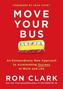 Move Your Bus Book Summary, by Ron Clark