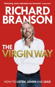 The Virgin Way Book Summary, by Richard Branson