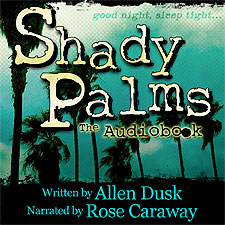 Shady Palms: The Audiobook