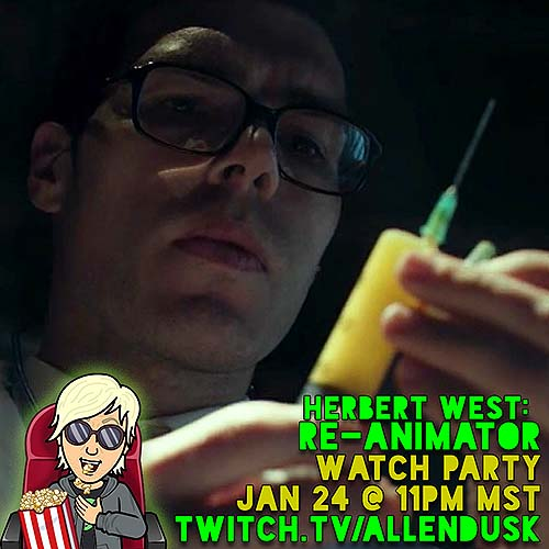 Herbert West: Re-Animator Watch Party