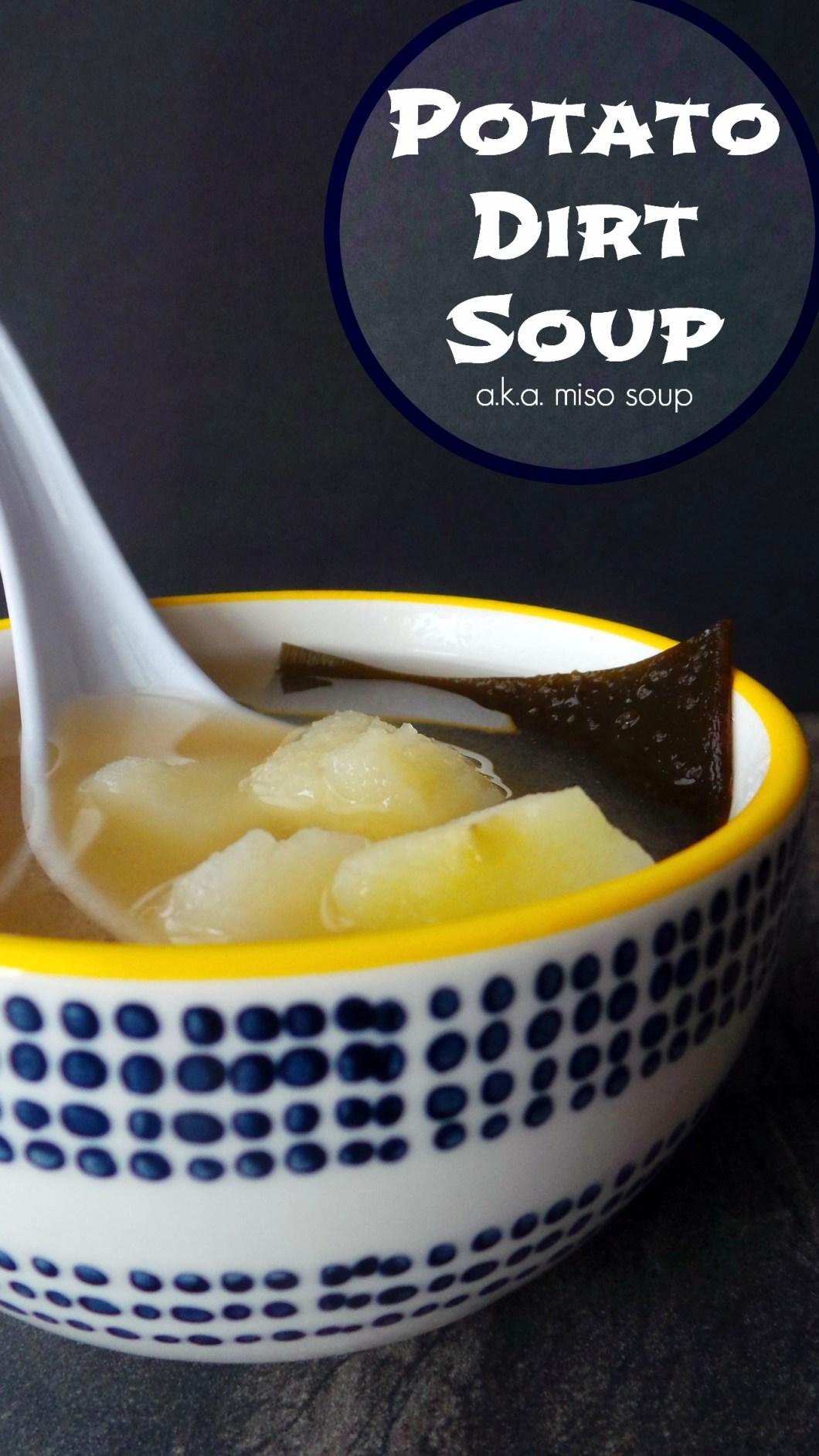 Potato Dirt Soup
