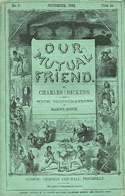 Our Mutual Friend - TOP 10 BEST WORKS BY CHARLES DICKENS