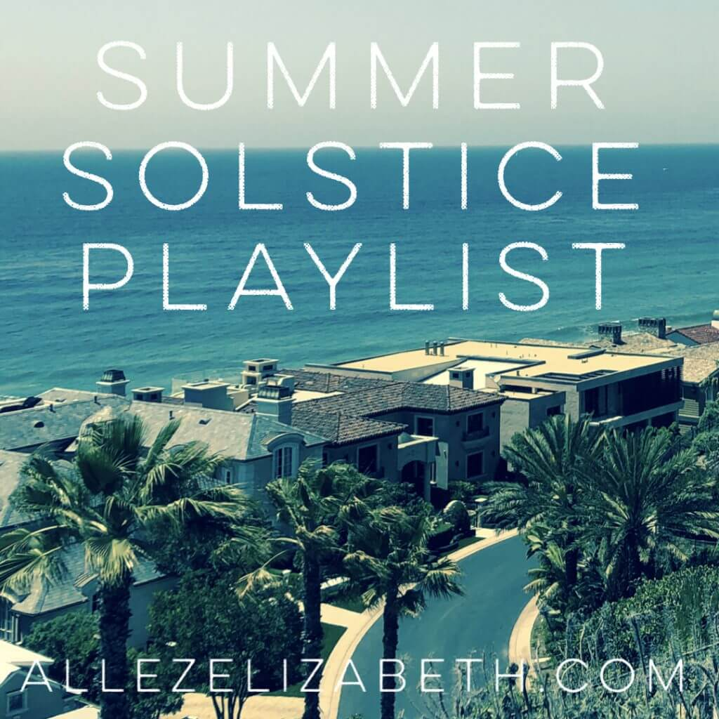 Allez Elizabeth - PLAYLIST COVER - SUMMER SOLSTICE PLAYLIST