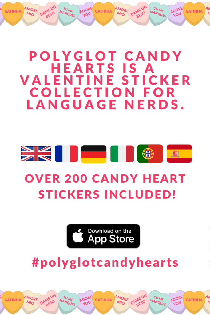 POLYGLOT CANDY HEARTS STICKER PACK FOR iOS BY ELIZABETH ALARCON
