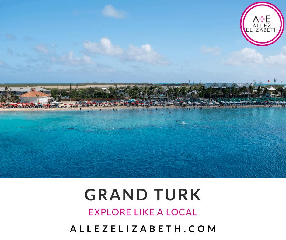 ALLEZ ELIZABETH - FEATURED IMAGE - TRAVEL GUIDES - GRAND TURK